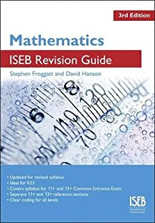 Mathematics ISEB Revision Guide: A Revision Book for Common Entrance