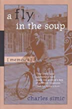 A Fly in the Soup: Memoirs (Poets on Poetry)