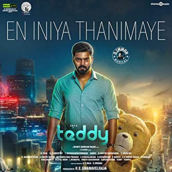 "En Iniya Thanimaye (From ""Teddy"")"