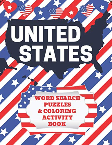 United States Word Search Puzzles and Coloring Activity Book: Fifty States Workbook for Kids to Learn Important Facts about All 50 States - Color in ... 1 (United States Geography Activity Books)