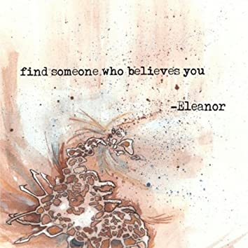 Find Someone Who Believes You