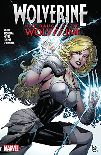 Wolverine: The Daughter Of Wolverine (Marvel Comics Presents (2019)) (English Edition)