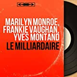 Le milliardaire (Original Film Soundtrack, Mono Version)
