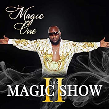 The Magic Show II
