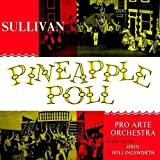 Pineapple Poll - Sir Arthur Sullivan - Pro Arte Orchestra Of London Conducted By John Hollingsworth LP