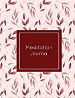 Meditation Journal: Daily Mindfulness Planner, Life Meditations Practice Record Book, Writing Prompt Log, Gift, Every Day Tracker, Notebook