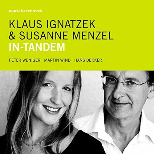 Klaus Ignatzek, Susanne Menzel feat. Peter Weniger, Martin Wind & Hans Dekker