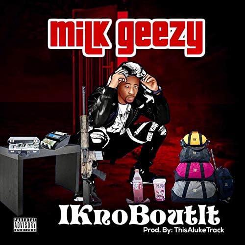 Milk Geezy