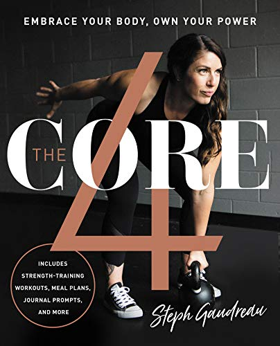 The Core 4: Embrace Your Body, Own Your Power