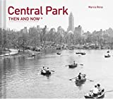 Central Park Then and Now(r)