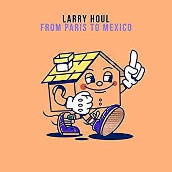 From Paris To Mexico