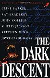 The Dark Descent