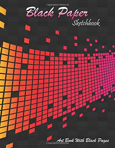 Black Paper Sketchbook: Drawing Pad XL, Perfect For Gel, Chalk, Pastel, Metallic & Neon Highlighters, Art Book In Soft Cover - Pink Version, Colorful ... Pads A4 And Black Paper Drawing Books A4)
