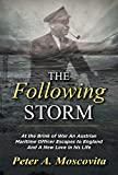 The Following Storm (English Edition)