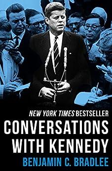 Conversations with Kennedy by [Benjamin C. Bradlee]