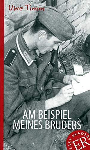 Am Beispiel meines Bruders: Deutsche Lektüre für das 3. und 4. Lernjahr