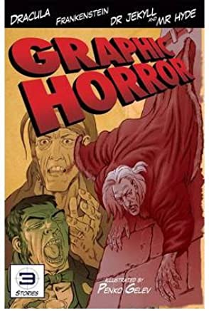 [(Graphic Horror)] [ By (author) Fiona Macdonald, Illustrated by Penko Gelev ] [November, 2012]