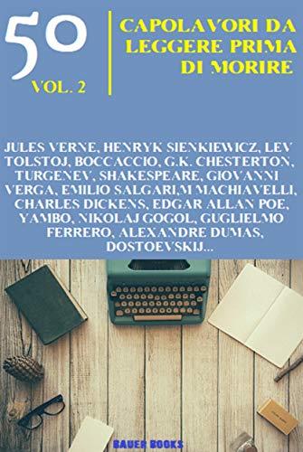 50 Capolavori da leggere prima di morire: II (Grandi classici della letteratura Vol. 2)