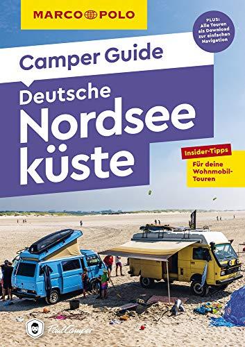 MARCO POLO Camper Guide Deutsche Nordseeküste: Insider-Tipps für deine Wohnmobil-Touren.