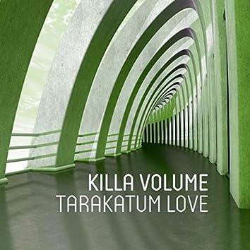Tarakatum Love
