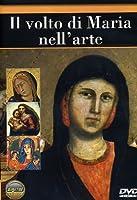 Il Volto Di Maria Nell'Arte [Italian Edition]