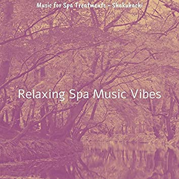 Music for Spa Treatments - Shakuhachi