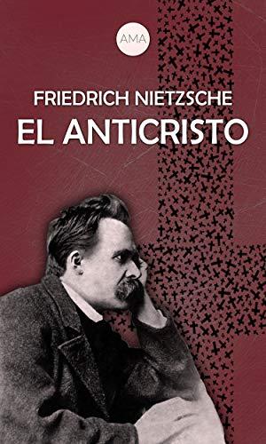 El Anticristo eBook: Nietzsche, Friedrich: Amazon.es: Tienda Kindle