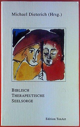 Biblisch therapeutische Seelsorge.