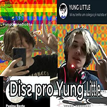 Diss Pro Yung Little