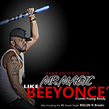 Like Beyounce (feat. Level & Young Ready)
