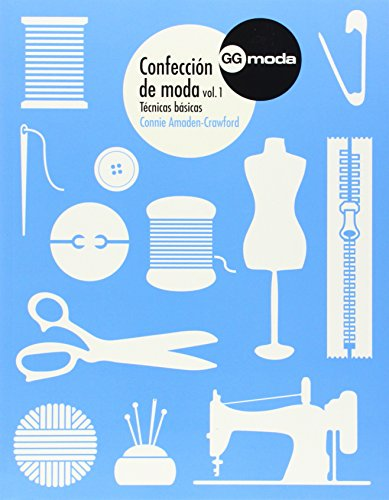 Confección de moda, 1: Técnicas básicas (GGmoda)