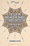 The Qur'an and Modern Arabic Literary Criticism: From Taha to Nasr (Suspensions: Contemporary Middle Eastern and Islamicate Thought) - Mohammad Salama