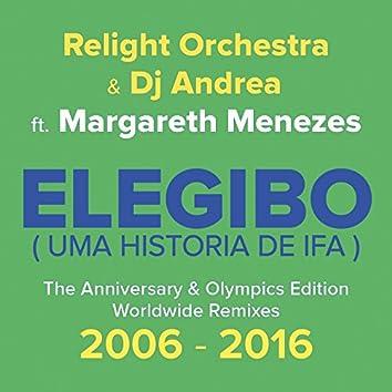 Elegibo (Uma História de Ifa) (The Anniversary & Olympics Edition, Worldwide Remixes 2006 - 2016)