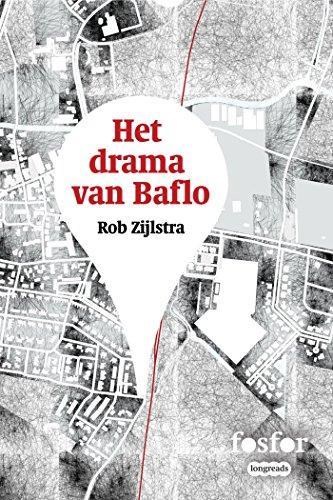 Het drama van Baflo (Fosfor Longreads Book 8) (Dutch Edition)