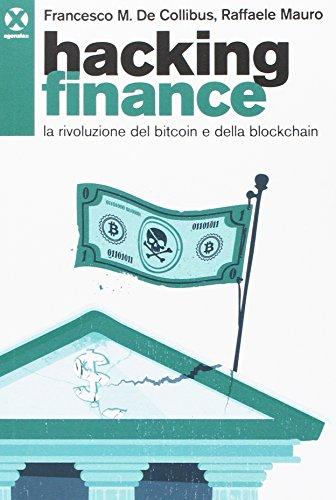 Hacking finance. La rivoluzione del bitcoin e della blockchain