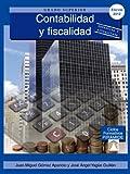 Contabilidad y fiscalidad (Ciclos Formativos Pirámide - Administración - Grado Superior - Administración y finanzas)