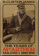 The Years of MacArthur, Volume 1: 1880-1941