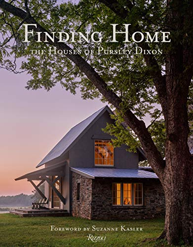 Compare Textbook Prices for Finding Home: The Houses of Pursley Dixon  ISBN 9780847870820 by Pursley, Ken,Terrebonne, Jacqueline,Kasler, Suzanne