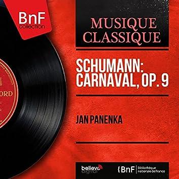 Schumann: Carnaval, Op. 9 (Mono Version)