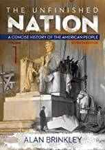 The Unfinished Nation: Vol 1 w/ Connect Plus with LearnSmart History 1 Term Access Card 7th edition by Brinkley, Alan (2013) Paperback