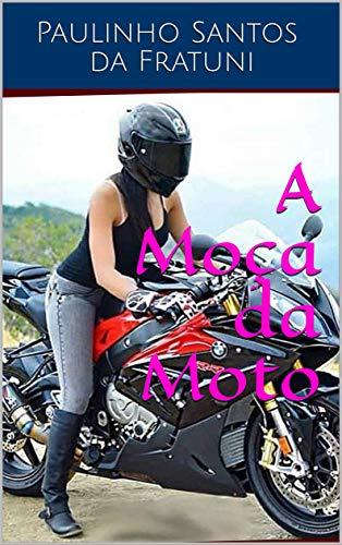 A Moça da Moto