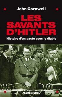 Savants D'Hitler (Les) (Histoire) (French Edition)