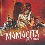 MAMACITA [Explicit]