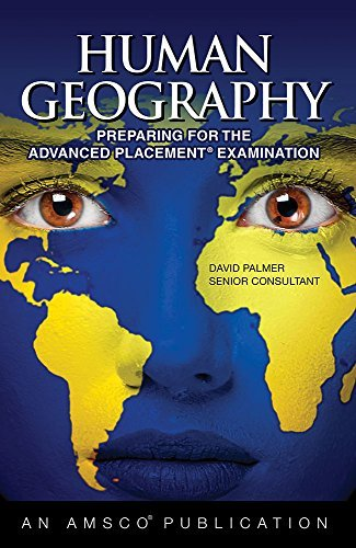 Human Geography: Preparing for the Advanced Placement Examinhuman Geography: Preparing for the Advan