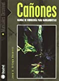 Cañones - manual de hidrologia para barranquistas (Manuales Desnivel)