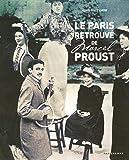 Le Paris retrouvé de Marcel Proust 2005