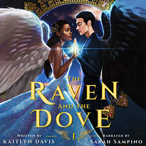 The Raven and the Dove Audiobook By Kaitlyn Davis cover art