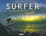 Surfer - En quête de la photo ultime