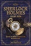 Sherlock Holmes. Escape room (Librojuego)