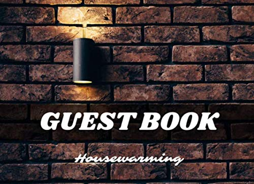 Guest Book For Housewarming Party: Interior Pages Specially Designed For Housewarming Party Also Perfect For Gifts